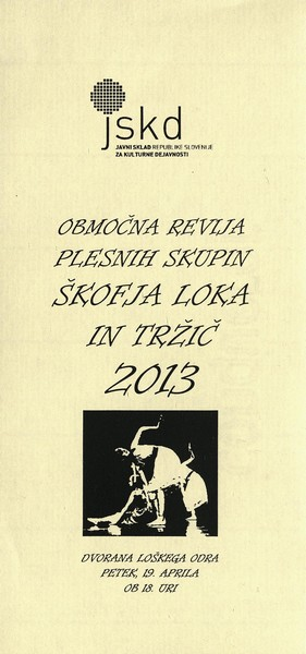 JSKD 2013 Območna revija plesnih skupin Škofja Loka in Tržič vabilo 3a