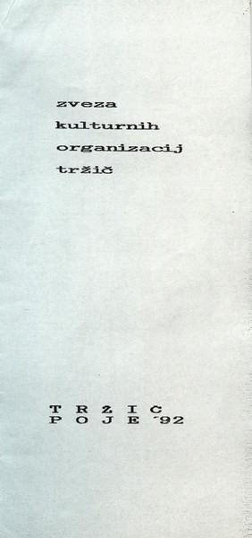 Zveza kulturnih organizacij Tržič 1992 XI. revija tržiških pevskih zborov TRŽIČ POJE 92 vabilo 3d